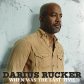 Darius Rucker - When Was the Last Time  artwork
