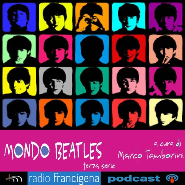 Mondo Beatles - A cura di Marco Tamborini - Terza serie