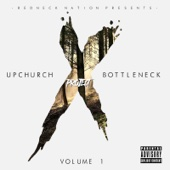 Upchurch & Bottleneck - Project X, Vol. 1  artwork