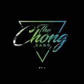 The Chong Band, Pt. 1