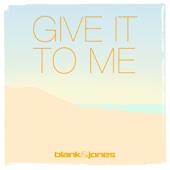 Blank & Jones - Give It to Me (with Emma Brammer) [Cassara Remix] bild