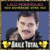 Tu No Sabes Querer - Lalo Rodríguez