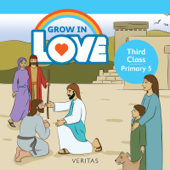 Grow in Love: Third Class / Primary 5