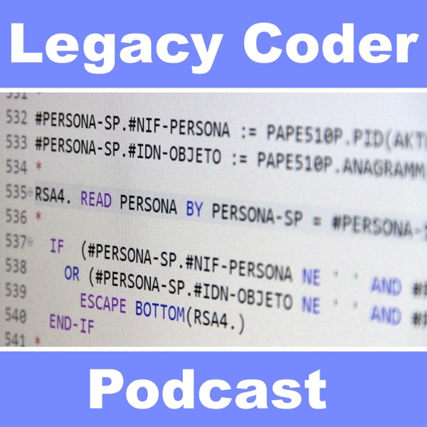 Legacy Coder Podcast