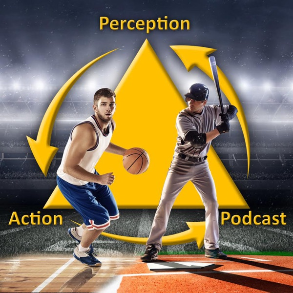 The Perception & Action Podcast - Sports Science & Psychology Talk
