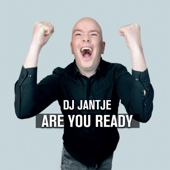DJ Jantje - Are You Ready kunstwerk