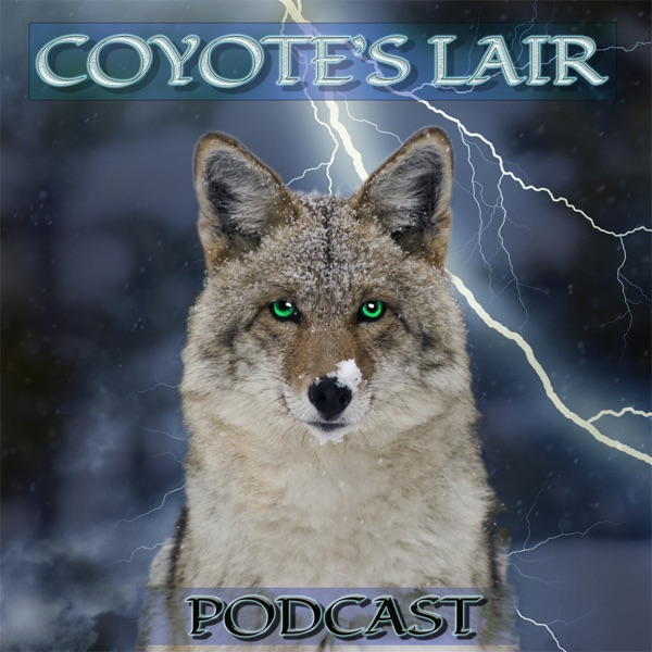 Podcast – Coyote's Lair, LLC