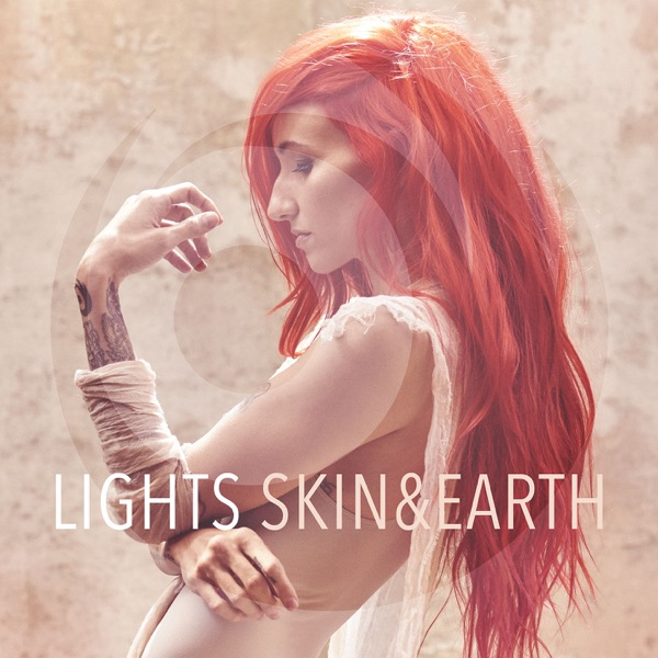 Lights - Skin&Earth (2017)