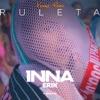 Ruleta (feat. Erik) [Vannys Remix] - Single, Inna