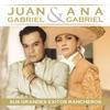 Juan Gabriel y Ana Gabriel: Sus Grandes Éxitos Rancheros, Ana Gabriel & Juan Gabriel