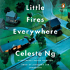 Little Fires Everywhere (Unabridged) - Celeste Ng