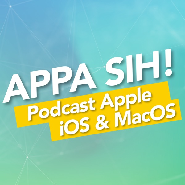 Appa Sih Podcast