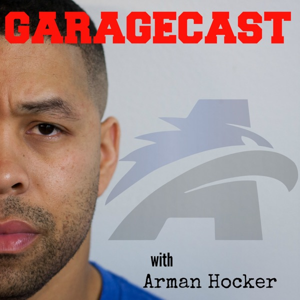 Garagecast with Arman Hocker