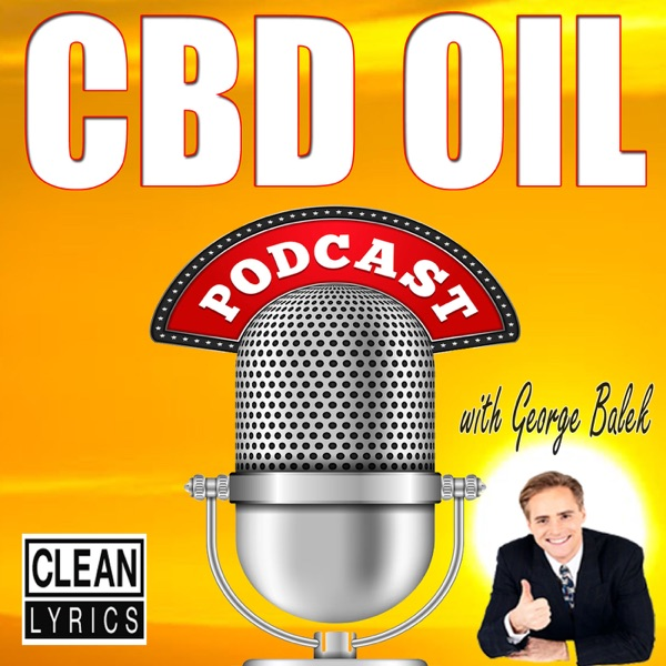 CBD OIL PODCAST