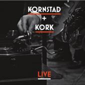 Kornstad + KORK Live