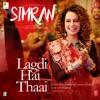 Lagdi Hai Thaai From Simran Single