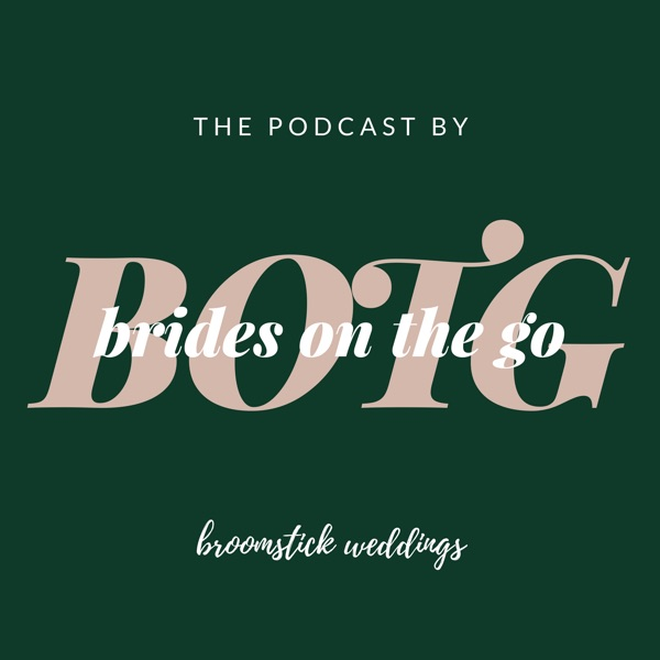 Brides on the Go // The Podcast by Broomstick Weddings