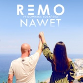 Remo - Nawet (feat. Dominika Sozańska) artwork