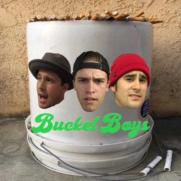 Bucket Boys