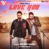 Love You feat Parmish Verma Single