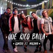 Que Rico Baila (feat. Marama)