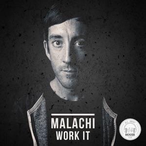 Malachi - Work It