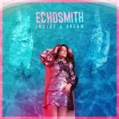 Echosmith - Inside a Dream - EP  artwork