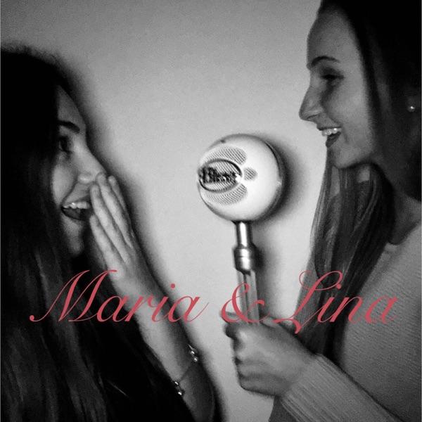 Maria & Lina