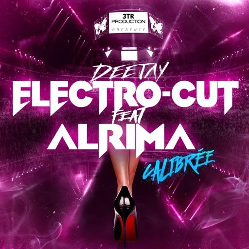 DJ Electro-Cut - Calibrée (feat. Alrima)