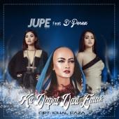 Ku Dapat Dari Emak (feat. D'Perez) - Jupe