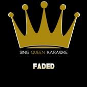 Faded (Originally Performed by Alan Walker) [Instrumental Karaoke Version]