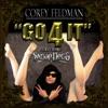 Go 4 It - Corey Feldman