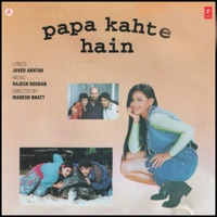 Papa Kehte Hain (Original Motion Picture Soundtrack) - Udit Narayan