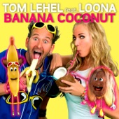 Banana Coconut (feat. Loona) - Single