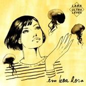 Lara e os Ultraleves - Mon Mec Et Moi artwork