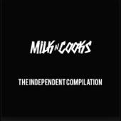 Milk N Cooks - Live in Concert