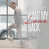 Want My Love Back (feat. Cardi B & Ryan Dudley) - Single, Cashflow Harlem