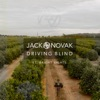 Driving Blind - Single, Jack Novak