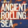 Ancient Rolling Sea - Single