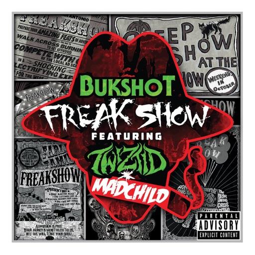 Bukshot - Freak Show (feat. Twiztid & Madchild)