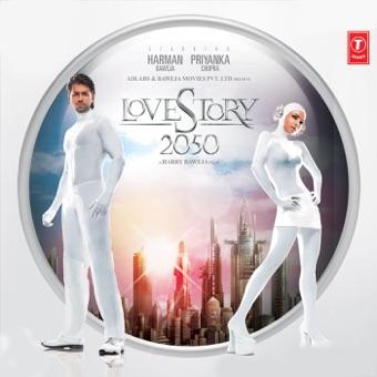 Love Story 2050 (Original Motion Picture Soundtrack) – Anu Malik