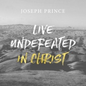 Live Undefeated in Christ