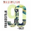Fria kids från 90-talet - Single, Maximilian