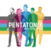Pentatonix (Super Edition)