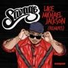 Like Michael Jackson (Remixes) - EP, Savage