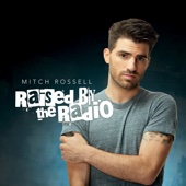 Mitch Rossell - Raised by the Radio artwork