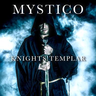 Mystico - Knights Templar
