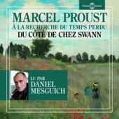 Du côté de chez Swann (À la recherche du temps perdu 1) - Marcel Proust