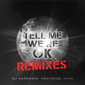 Tell Me We're OK (Remixes)
