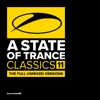 A State of Trance Classics, Vol. 11 (The Full Unmixed Versions)